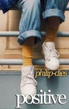 Positive by philip-dies