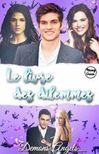 Le Livre des Dilemmes [EN PAUSE] by Demons-Angels_
