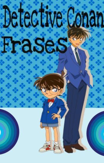 Detective Conan ~Frases~