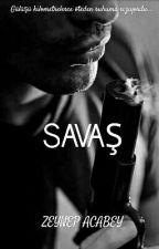 SAVAŞ by zeyneppAcabey