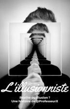 L'illusionniste by ProfesseurX