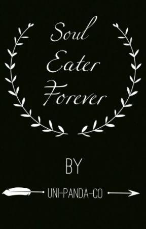 Soul Eater Forever  by uni-panda-co