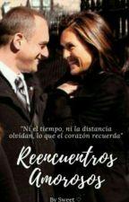 Reencuentros amorosos by Sweet_AlwaysSVU