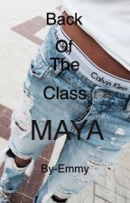Back Of The Class Maya ⇔ a lucaya story by _paxie