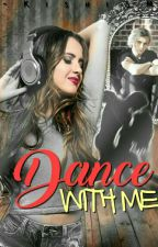 Dance With Me ~Raura~#FanficAwards2017 by -KishiSM