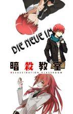 Die neue im !Assassination Classroom! [FF] by devils_giirl