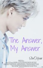 The Answer, My Answer - KaiYeol/ChanKai by StarHyun