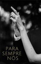 Série Crossfire - Para sempre nós by _literaturando