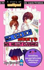 Mr. Bad Boy Meets Ms. Heart Crusher by DreamGalaxy024