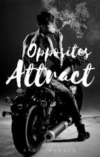 Opposites Attract - ON HOLD by anmendezbooks
