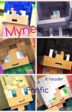 Myne (a mystreet boys x reader fanfic) by Blarget