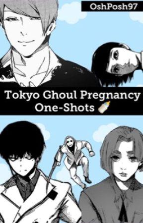 Tokyo Ghoul Pregnancy One-Shots - Baby Daddy Shuu - Wattpad