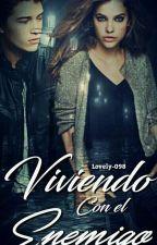 """Viviendo Con El """"Enemigo"""" by Lovely-098"""