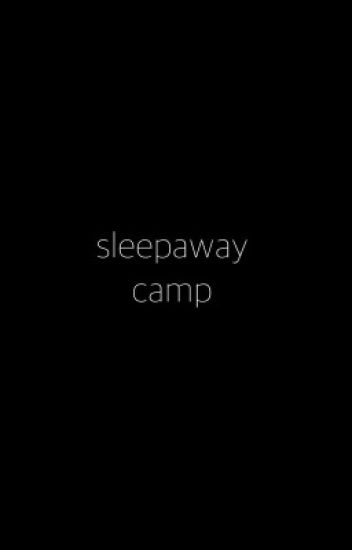 Sleep Away Camp // Grayson Dolan