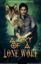 A Cry Of A Lone Wolf by queenerich