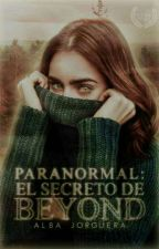 Paranormal: El secreto de Beyond by TAE0SITO
