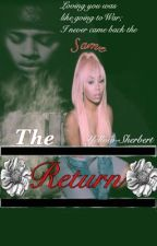 ~The Return~ (Book Two of Dangerous Love) | #Wattys16 by Yellow-Sherbert