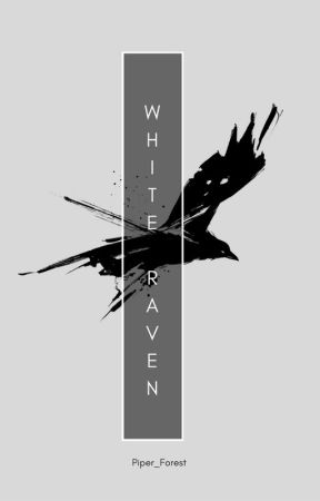 The White Raven by Piper_Forest