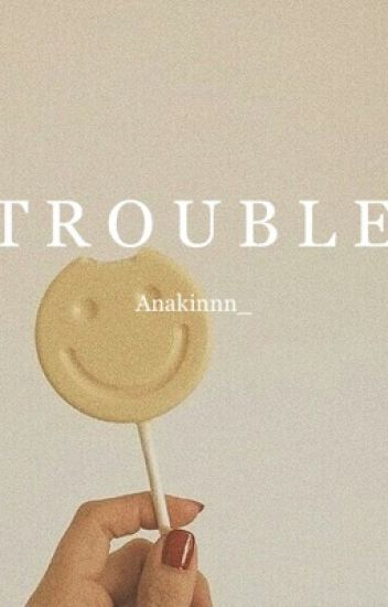Trouble [2] (Stiles Stilinski)
