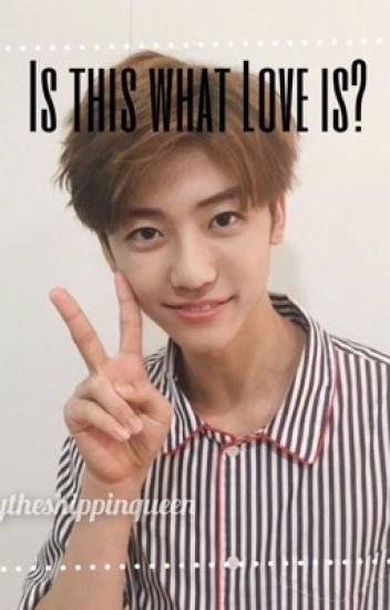 """Is This What Love Is?""  Nct dream - Jaemin fanfic"