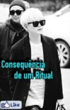 Consequencia De Um Ritual by Dassa1911