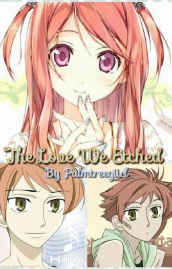 The Love We Etched (Ohshc)