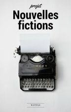 Projet Nouvelles fictions - Auteurs débutants by Projet_NFAD