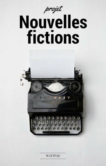 Projet Nouvelles fictions - Auteurs débutants