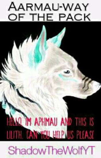 Aarmau-The way of the pack COMPLETED!!