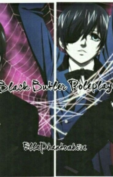 Black Butler Roleplay!(closed)