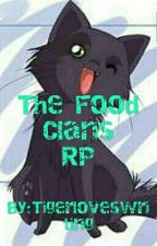 The Food Clans RP by Tigerloveswriting