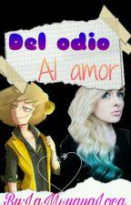 Del odio al amor (Golden Freddy y tu) by LaMuyayaLoca