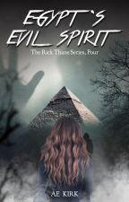 Egypt's Evil Spirit (Rick Thane book 4) by AE_KIrk