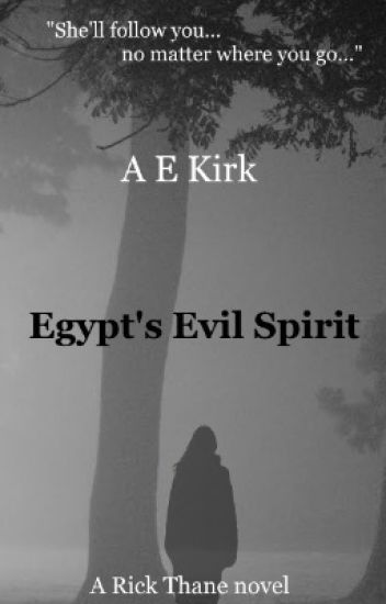 Egypt's Evil Spirit (Rick Thane book 4)