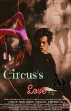 Circus's Love ☆LS⭐ by BrownieStylinson