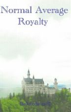Normal Average Royalty (Being Edited) by lovedance57