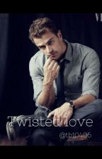 Divergent High: Twisted Love  by tb10406