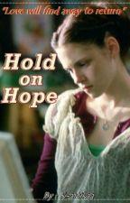 Hold On Hope by KSartikaa