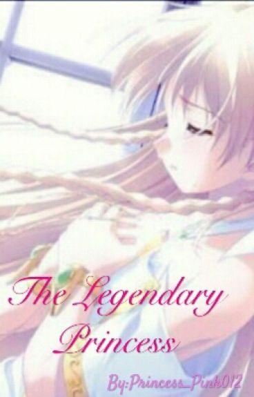 The Legendary Princess