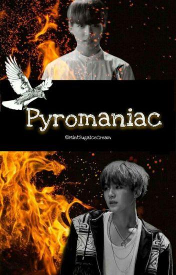 Pyromaniac [SuKook]