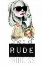 Rude Princess. by trishia_99