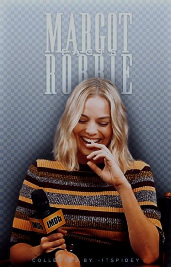 MARGOT ROBBIE ↯ Facts