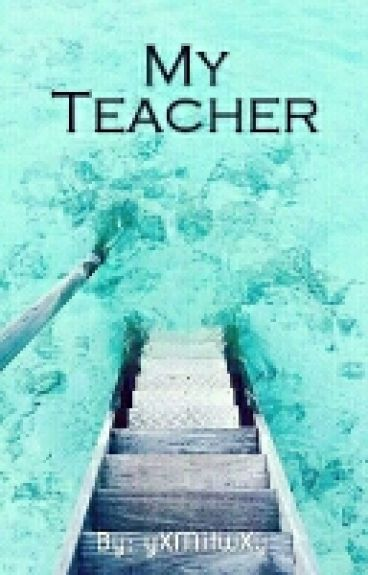 My Teacher / Cellps