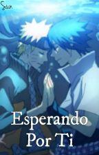Esperando Por Ti   °SasuNaru° by UchihaSor