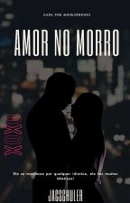 Amor No Morro by jacschuler