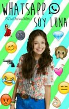 WhatsApp [Soy Luna] by LasChicasValente
