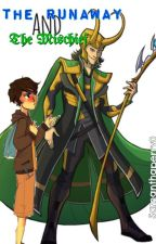 (Book 2)The Runaway and The Mischief by SamanthaPerry0