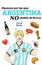 「Razones por las que Argentina NO aparece en Hetalia」 by Joniji_Lid