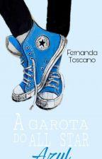 A Garota do All Star Azul by FeehToscano