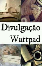 Divulgação De Livros. [ PARADA TEMPORARIAMENTE] by fah_reis